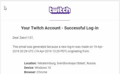 Unauthorized login from Russia notification from twitch. I live in the USA, and have only been to Canada...