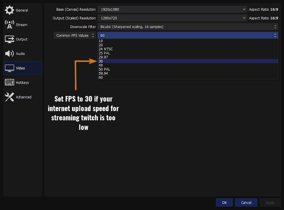 Set your fps to 30 for slow Internet upload speed for streaming Twitch