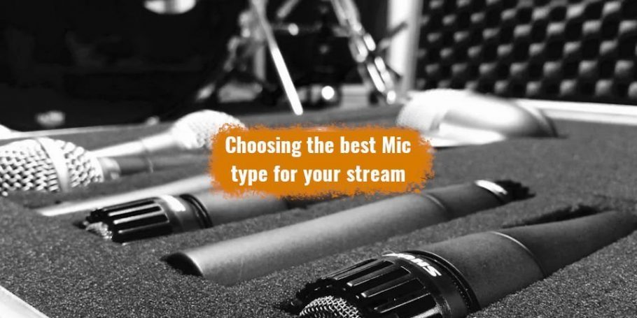 best mic type for your stream