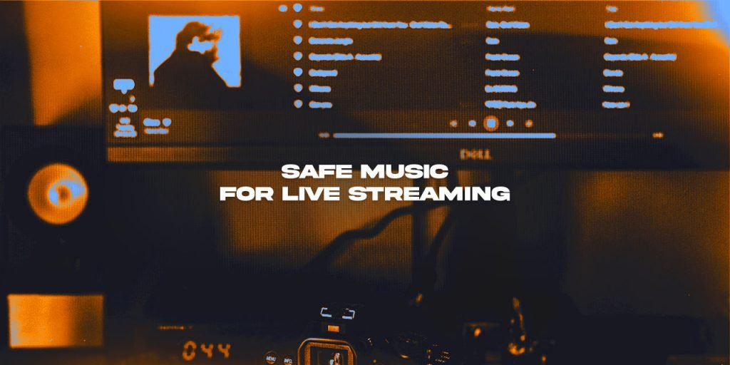 DMCA free stream safe music on Twitch
