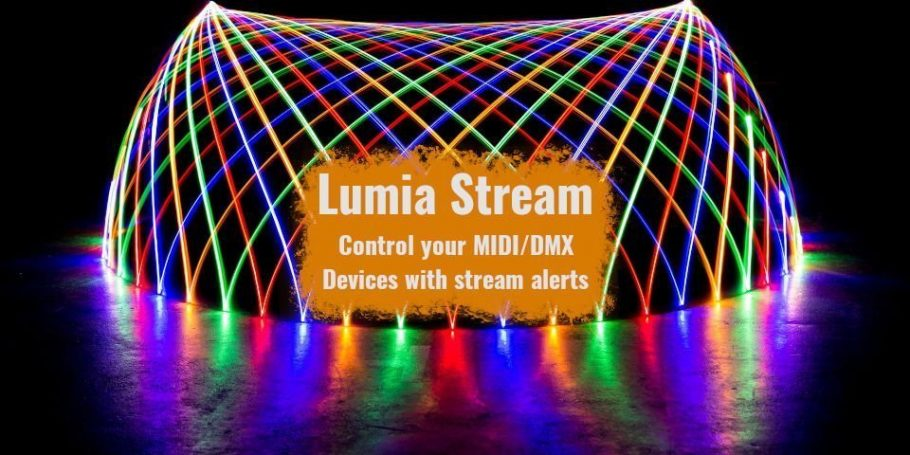 Control your Midi and DMX devices using LumiaStream for Stream Alert powered effects!