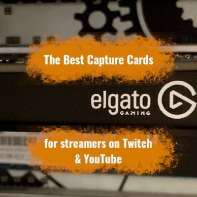 best capture cards for streamers on twitch and youtube