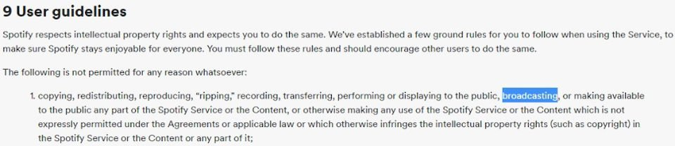 The User Guidelines outlined in the Spotify EULA.