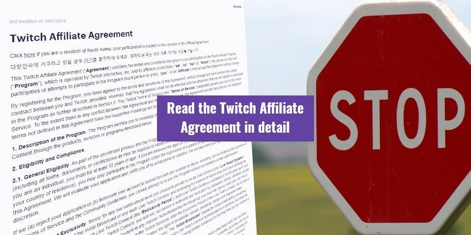Read the Twitch Affiliate Agreement in detail