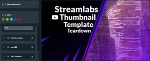 Streamlabs Prime YouTube Thumbnail creator