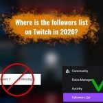 Twitch followers list location in 2020