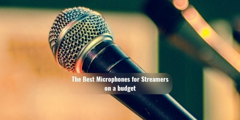 Best Microphones for Streamers