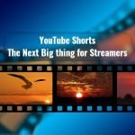 YouTube Shorts - The Next big thing for Streamers.