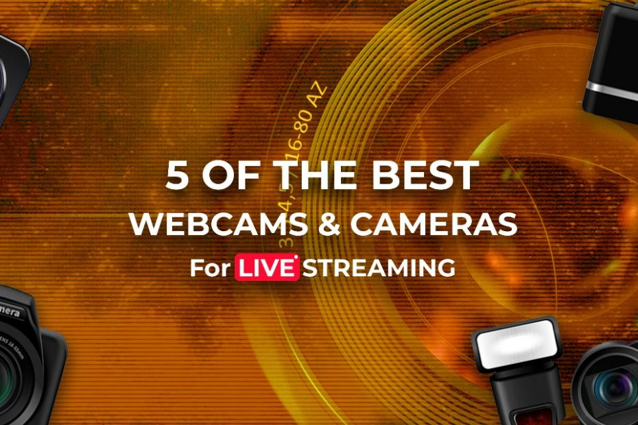 Best Cameras and Webcams for live Streaming
