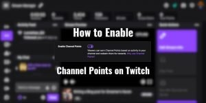 How to enable channel points on Twitch