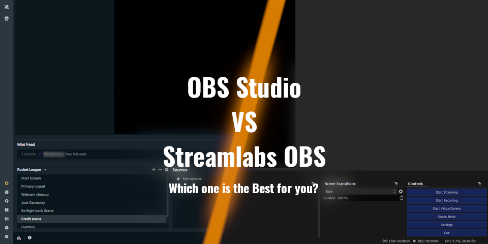 Obs Studio vs StreamLabs Obs, Which one is the best for you?