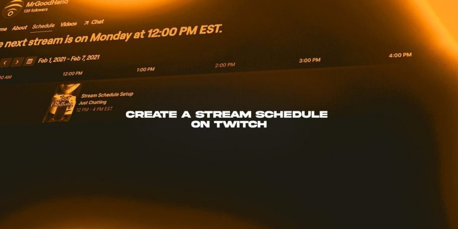 How to create a Stream Schedule on Twitch