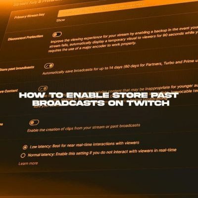 How to Store Past Broadcasts on Twitch.