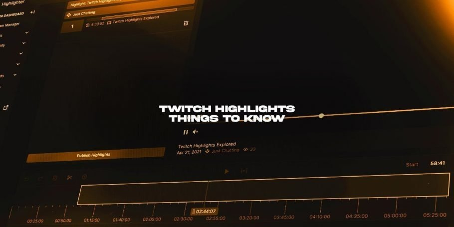 Things you should know about Twitch Highlights