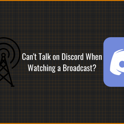 Can't talk on Discord while watching a broadcast?