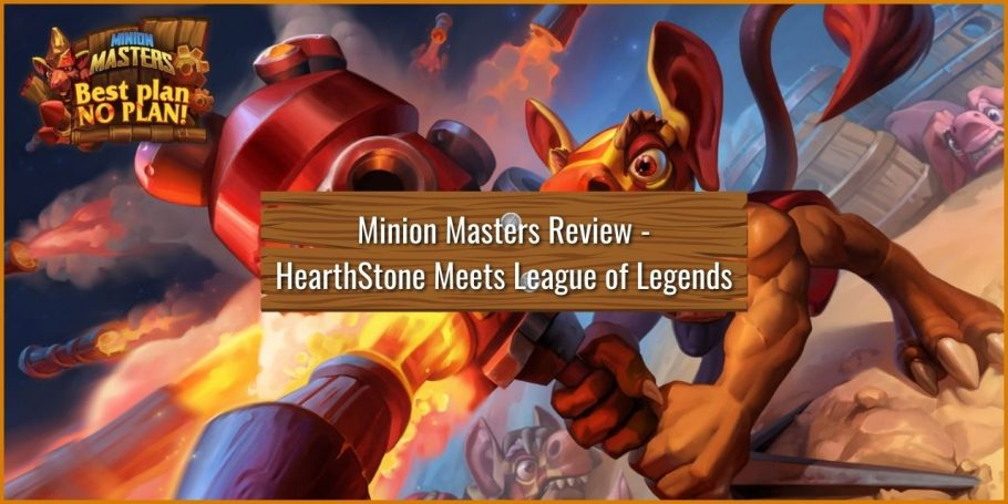 Minion Masters Review - Its like League of Legends Meets Hearthstone