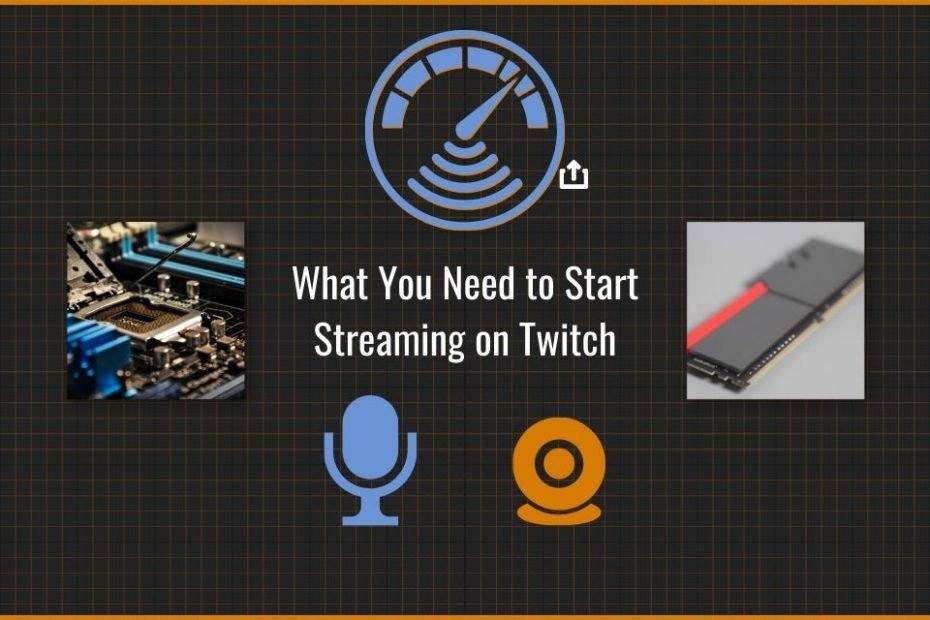 What you need to start streaming on Twitch