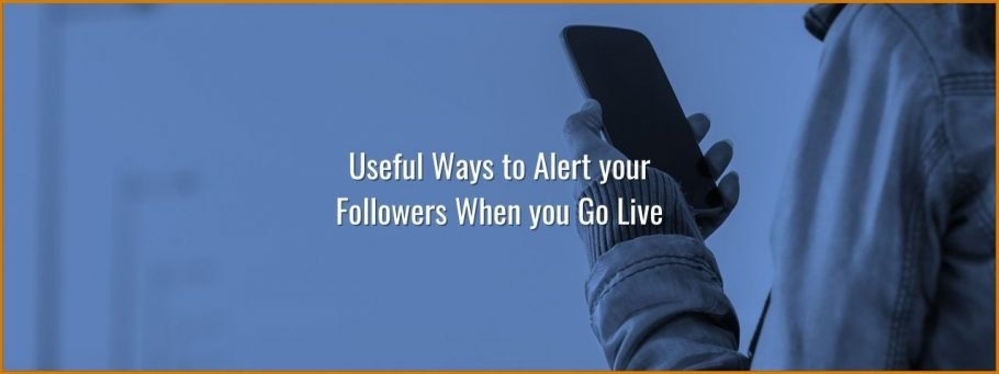 Useful ways to alert twitch followers when you are live without twitch notifications